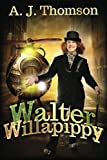 Walter Willapippy, A. J. Thomson, 1494268191