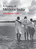 A History of Modern India