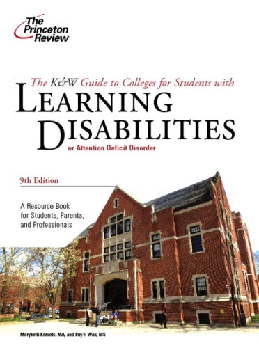 K & W Guide to Colleges for Students with Learning Disabilities, 9th Edition (College Admissions Guides)
