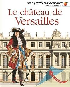 """Afficher """"Le château de Versailles"""""""