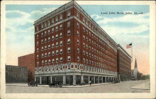 Louis Joliet Hotel Joliet, Illinois Original Vintage - Louis Joliet