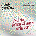 Und du kommst auch drin vor | Alina Bronsky