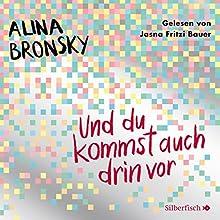 Und du kommst auch drin vor Hörbuch von Alina Bronsky Gesprochen von: Jasna Fritzi Bauer