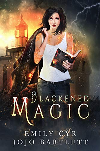 Blackened Magic (Mistakes Were Made Book 1) by [Cyr, Emily, Bartlett, Jojo]