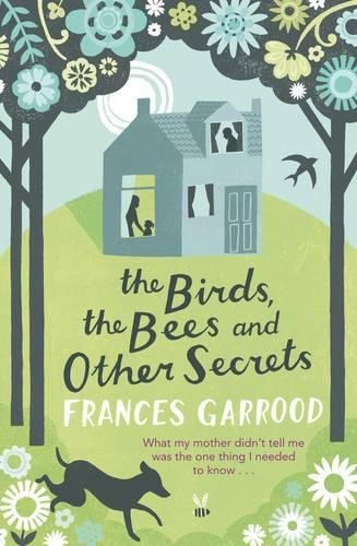 The Birds, the Bees and Other Secrets ebook