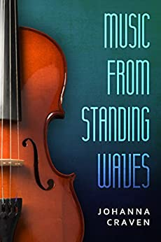 Music From Standing Waves by [Craven, Johanna]