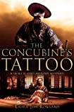 The Concubine's Tattoo by Laura Joh Rowland front cover