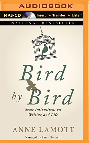 What is the summary for Bird by Bird: Some Instructions on Writing and Life?
