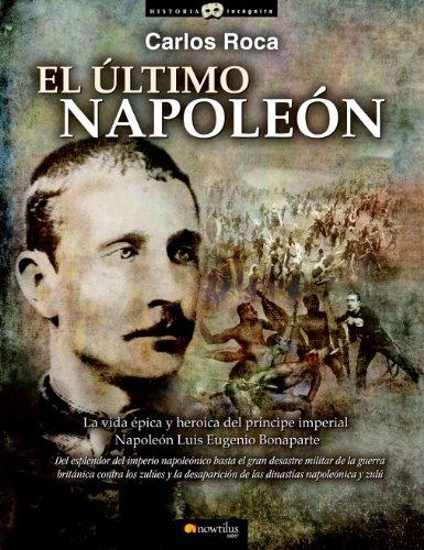 Descargar Libro El último Napoleón Carlos Roca