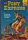 img - for The Pony Express (Landmark Books, 7) book / textbook / text book