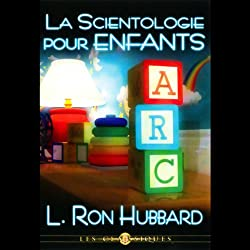 La Scientologie Pour Enfants (Child Scientology)