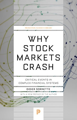 Pdf Science Why Stock Markets Crash: Critical Events in Complex Financial Systems (Princeton Science Library Book 49)