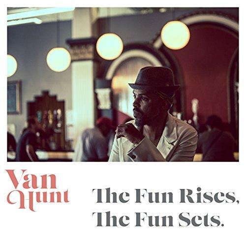 The Fun Rises, The Fun Sets.