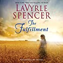 The Fulfillment Audiobook by LaVyrle Spencer Narrated by Will Damron