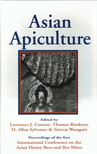 Asian Apiculture: Proceedings of the First International Conference on the Asian Honey Bees and Bee Mites