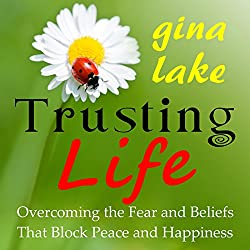 Trusting Life