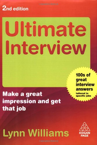 Ultimate Interview: Make a Great Impression and Get That Job (Ultimate Series)
