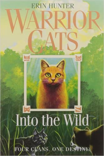 Into the Wild: FOUR CLANS. ONE DESTINY. Warrior Cats, Book 1 ...