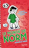 Le Monde de Norm - Tome 3 - Attention : sourire banane garanti ! par Meres