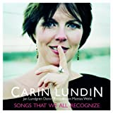 Songs That We All Recognize by Carin Lundin