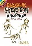Dinosaur Skeleton Rampage Stickers (Dover Little Activity Books Stickers)