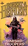 Starship Troopers, Robert A. Heinlein, 042505506X
