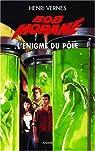 Bob Morane, Tome 206 : L'énigme du pôle (1/2) par Vernes