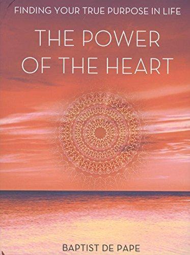 The Power of the Heart (The Power Of The Heart Baptist De Pape)