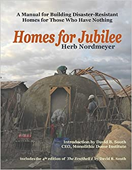 Book Homes for Jubilee - A Manual for Building Disaster-Resistant Homes for Those Who Have Nothing