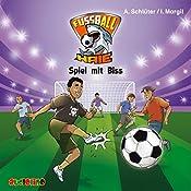 Spiel mit Biss (Fußball-Haie 5) | Andreas Schlüter, Irene Margil