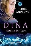 Dina - Hüterin der Tore