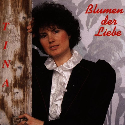 blumen der liebe by tina on amazon music. Black Bedroom Furniture Sets. Home Design Ideas