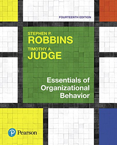 Essentials of Organizational Behavior (14th Edition)