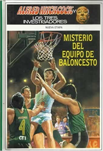 Alfred Hitchcock y los tres investigadores. Misterio del equipo de baloncesto: Amazon.es: Stine Megan: Libros