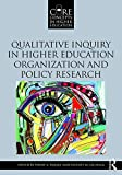 img - for Qualitative Inquiry in Higher Education Organization and Policy Research (Core Concepts in Higher Education) book / textbook / text book