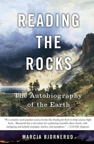 Reading the Rocks: The Autobiography of the Earth [Marcia Bjornerud] (Tapa Blanda)