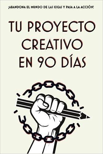 Agenda Lucha Creativa: Tu Proyecto Creativo en 90 Dias ...