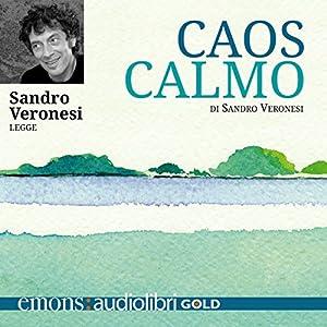 Caos calmo Audiobook