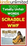 1000 Totally Unfair Words for Scrabbl...