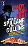 Mike Hammer - Lady, Go Die! (Mike Hammer Novels) by Mickey Spillane (30-Aug-2013) Mass Market Paperback