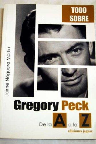 Descargar Libro Gregory Peck Jaime Noguera