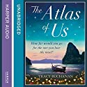 The Atlas of Us Audiobook by Tracy Buchanan Narrated by Melody Grove, Maggie Mash