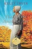 Through the Autumn Air (An Every Amish Season Novel)
