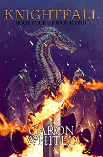 Amazon knightfall book four of the nightlord series ebook knightfall book four of the nightlord series by whited garon fandeluxe Images