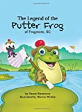The Putter Frog, Randy Bazemore, 0982571372