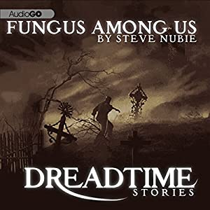A Fungus Among Us Audiobook
