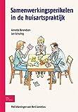 Samenwerkingsperikelen in de Huisartspraktijk (German Edition), Annette Berendsen, 9031382442