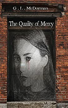 The Quality of Mercy by [McDorman, G. L.]