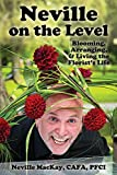 #8: Neville on the Level: Blooming, Arranging & Living the Florist's Life