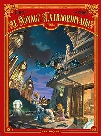 Le voyage extraordinaire, tome 3 par Filippi